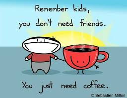 i need coffee quotes. Modren Coffee I Need Coffee Quotes Throughout E