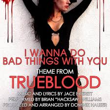 "Brian ""Hacksaw"" Williams: <b>I Wanna Do Bad</b> Things With You (Theme ..."
