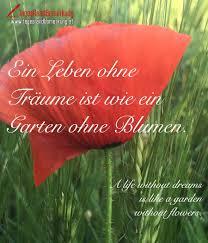 Ein Leben Ohne Trume Ist Wie Ein Garten Ohne Blumen Zitat Von In