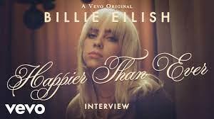 Billie Eilish - Happier Than Ever ...