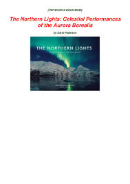Northern Lights Book Pdf Download Download The Northern Lights Celestial Performances Of The