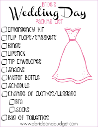 Checklist For Wedding Day Brides Wedding Day Packing List A Bride On A Budget