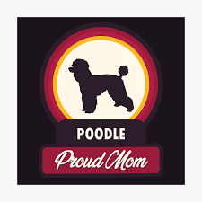 Proud Mom of a Poodle funny dog quotes ...