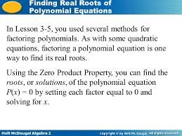 in lesson 3 5 you used several methods for factoring polynomials