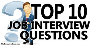 how to answer job interview questions top 10 interview questions and how to answer them