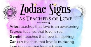 Zodiac Signs As Teachers Of Love Magical Recipes Online