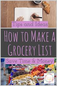 How To Make A Grocery List How To Make A Grocery List For Your Family Cookies Coffee