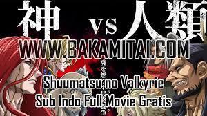 Shuumatsu no walkure s2 mp4 sub. Shuumatsu No Valkyrie Sub Indo Streaming Baca Shuumatsu No Valkyrie Chapter 1 Bahasa Indonesia