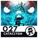 Monstercat 027: Cataclysm