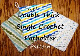 Double Thick Crochet Potholder Pattern Extraordinary Double Thick Single Crochet Potholder Free Crochet Pattern By Yay
