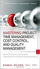 Mastering Project Time Management Cost Control And Quality