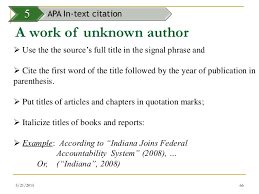 In text Citations  A Work of Unknown Author When citing