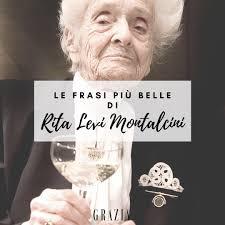 Grazia - Le frasi più belle di Rita Levi Montalcini
