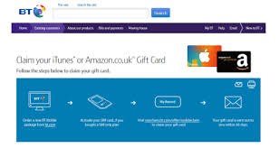 how to claim your amazon gift card from bt mobile once you ve ordered a qualifying phone or sim only deal