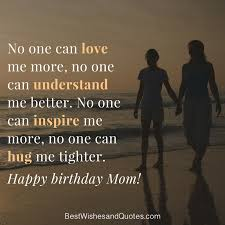 Love Quotes For Mother Happy Birthday Mom 100 Quotes to Make Your Mom Cry With Happiness 59