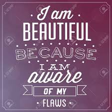 I Am Beautiful Quote Best Of Quote Typographic Background I Am Beautiful Because I Am Aware