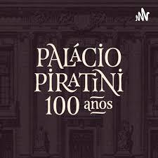 Palácio Piratini, 100 anos de História