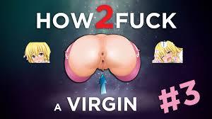 How to fuck virgin wife
