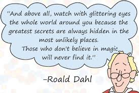 Roald Dahl Quotes Mesmerizing Roald Dahl Still Learning Something New