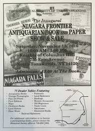 niagara frontier antiquarian book and paper show and by the historical society of the tonawandas knights of columbus hall 755 erie ave
