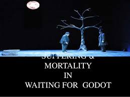 waiting for godot by samuel beckett suffering mortality in waiting for godot