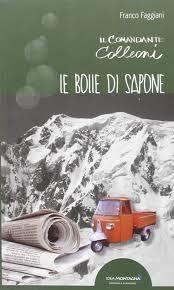 Amazon.it: Le bolle di sapone. Il comandante Colleoni - Faggiani, Franco -  Libri