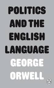 politics and the english language politics and the english language