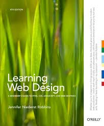 Learning Web Design Learning Web Design A Beginners Guide To Html Css