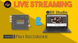 Blackmagic Design H 264 Pro Recorder Live Streaming Live Stream With The Blackmagic Pro Recorder In Obs