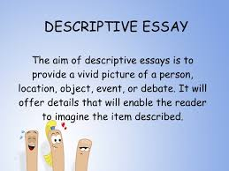 types of essay descriptive essay