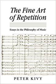 the fine art of repetition essays in the philosophy of music the fine art of repetition essays in the philosophy of music