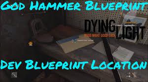 Dying Light God Hammer God Hammer Developer Blueprint Dying Light Enhanced Edition