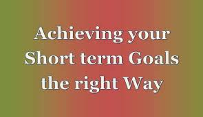 What Are Your Short Term Goals How To Acheive Short Term Goals Nolly Tech