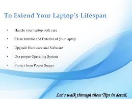Tips To Increase Laptops Lifespan