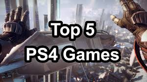 Top 5 - Playstation 4 games (That were ...