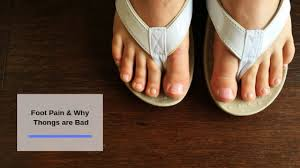 Foot Pain & Why <b>Thongs</b> Are Bad - Benchmark Physiotherapy
