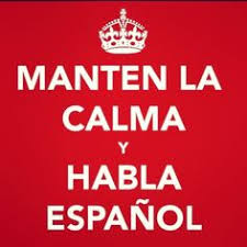 Image result for keep calm and study spanish
