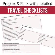 International Travel Packing Checklist Detailed Travel Checklists Prep Pack Must Have Travel