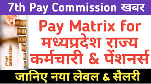 7th Pay Commission Pay Matrix For Madhya Pradesh Government Employees Pensioners Mp Pay Rules2017
