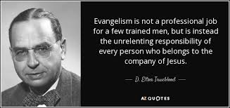 Christian Quotes On Evangelism Best of TOP 24 EVANGELISM QUOTES Of 24 AZ Quotes