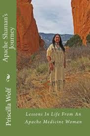 Apache Shaman's Journey by Priscilla Wolf, Paperback | Barnes & Noble®