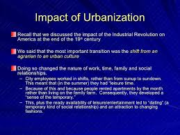 urbanization and isolation in post ww america  o k let s begin 5 impact of urbanization