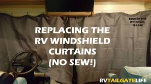 upgrading rv windshield curtains rv tailgate life
