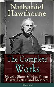 the complete works of nathaniel hawthorne novels short stories  25802295