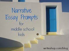 high school persuasive writing prompts persuasive writing  narrative essay prompts for middle school