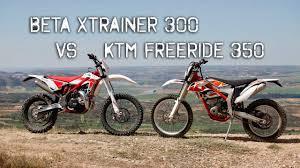 beta xtrainer 300 vs ktm freeride 350 prueba real youtube
