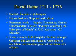 of miracles ppt video online  7 david hume 1711 1776 scottish empiricist philosopher