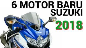2018 suzuki motorcycles. unique motorcycles bocoran 6 calon motor baru suzuki tahun 2018 untuk indonesia and suzuki motorcycles