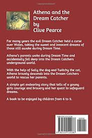 The Story Of Dream Catchers Athena and the Dream Catcher Amazoncouk Clive Pearce Est 92