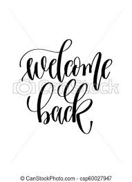 Welcome Back Graphics Welcome Back Hand Lettering Inscription Text
